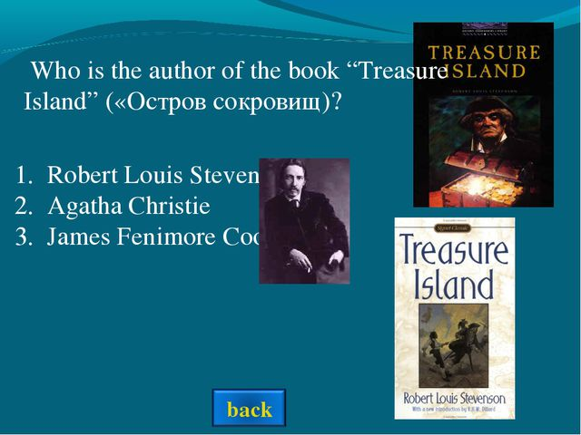 Robert Louis Stevenson Agatha Christie James Fenimore Cooper Who is the autho...