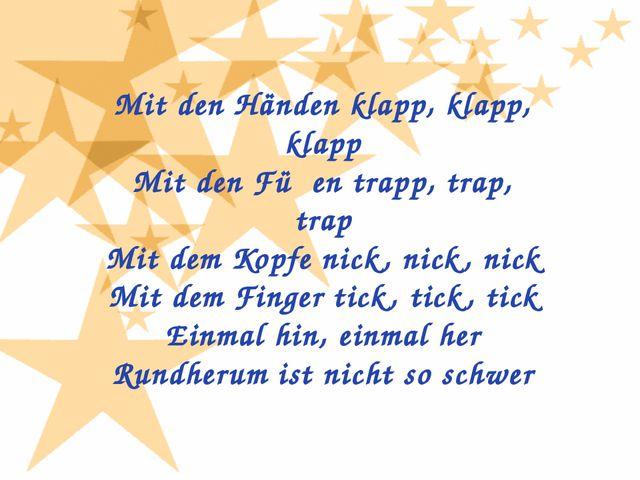 Mit den Händen klapp, klapp, klapp Mit den Füβen trapp, trap, trap Mit dem Ko...