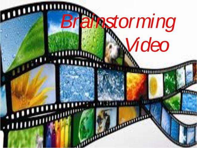 Brainstorming Video