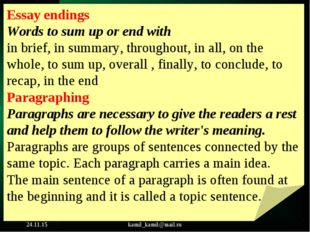 * kamil_kamil@mail.ru Essay endings Words to sum up or end with in brief, in