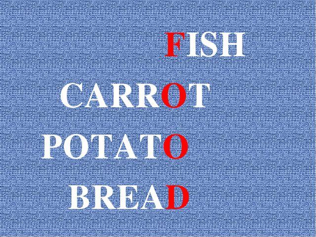 FISH CARROT POTATO BREAD