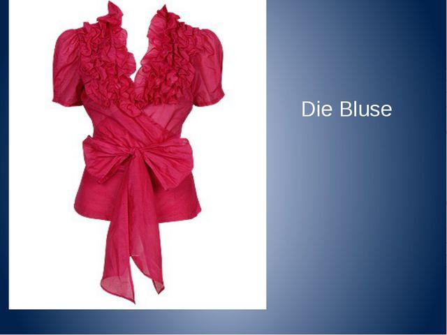 Die Bluse
