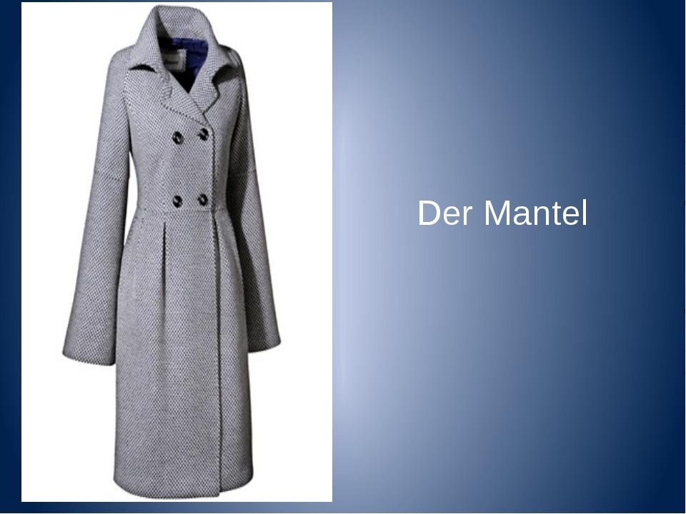 Der Mantel