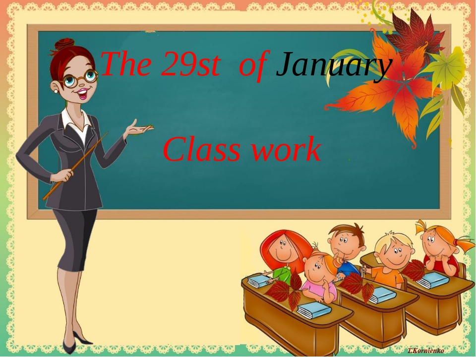 The 29st of January Class work