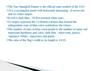 The Star-Spangled Banner is the official state symbol of the USA It is a rect