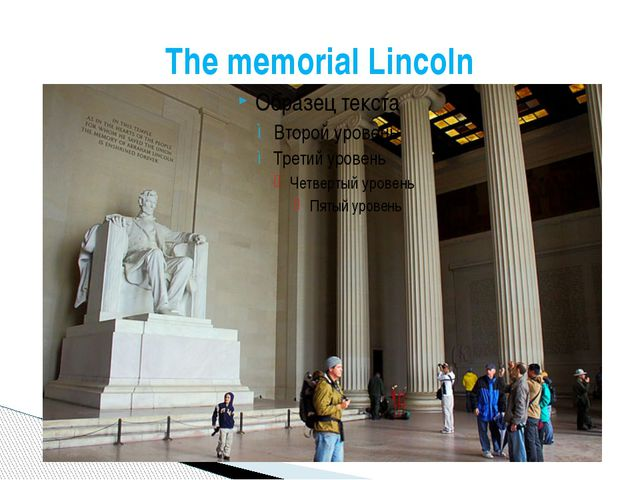 The memorial Lincoln