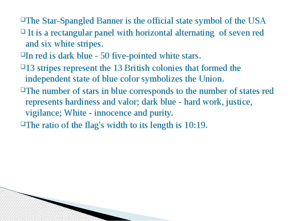 The Star-Spangled Banner is the official state symbol of the USA It is a rect...