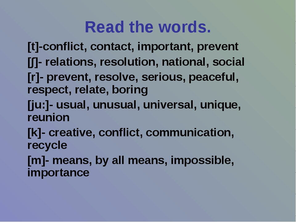 Read the words. [t]-conflict, contact, important, prevent [∫]- relations, res...