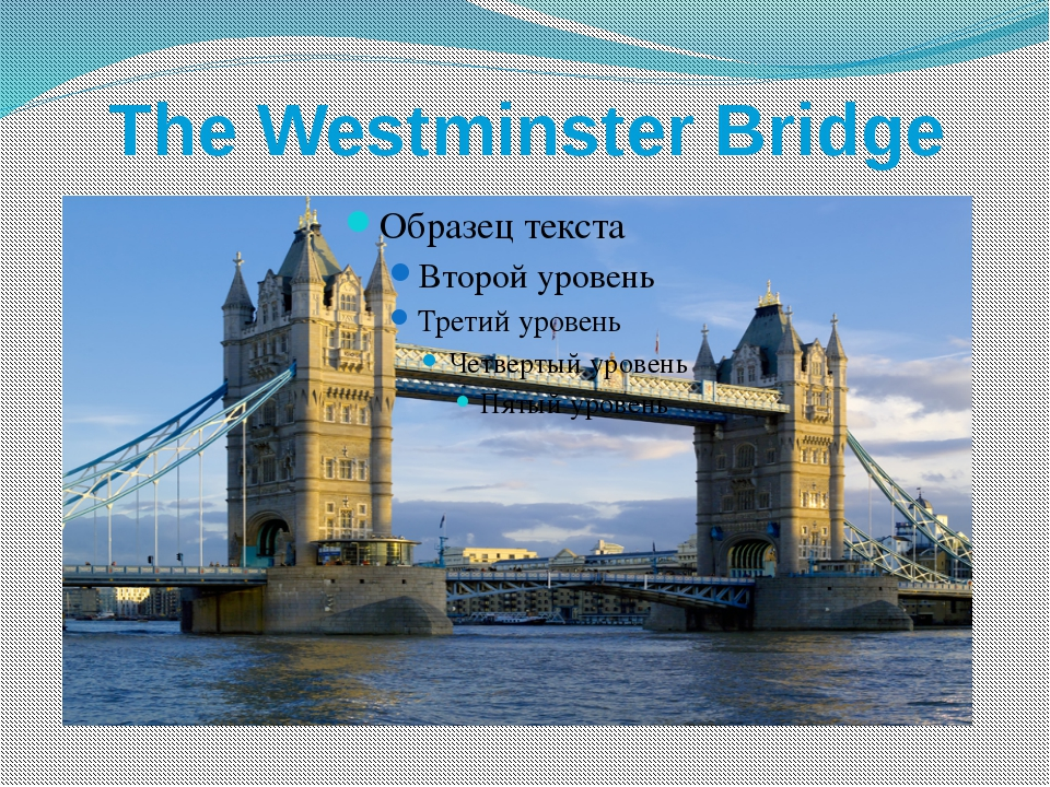 The Westminster Bridge