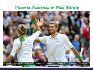 Victoria Azarenka & Max Mirniy hands a racquet since 7-year-old In order to c