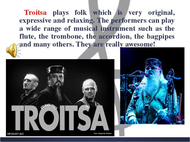 Troitsa plays folk which is very original, expressive and relaxing. The perfo...