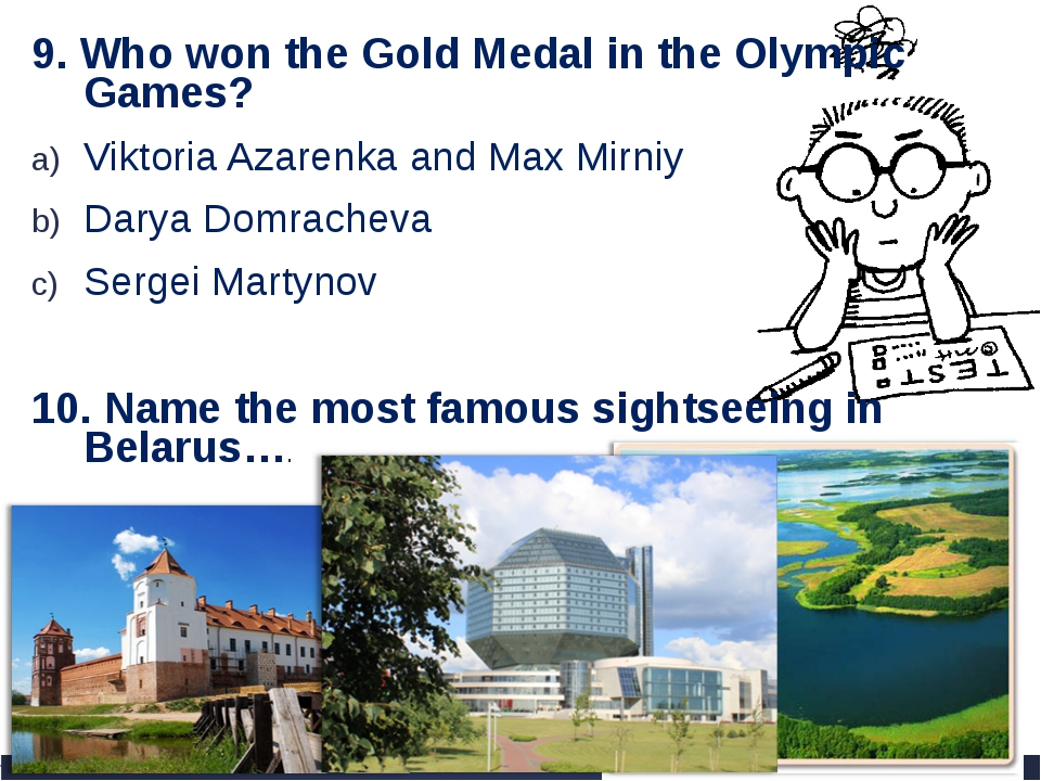 9. Who won the Gold Medal in the Olympic Games? Viktoria Azarenka and Max Mir...