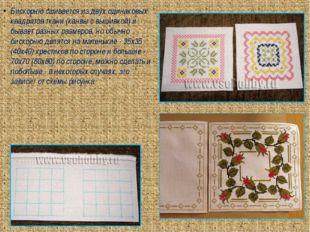Бискорню сшивается из двух одинаковых квадратов ткани (канвы с вышивкой) и бы