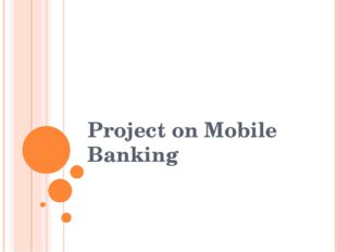 Project on Mobile Banking