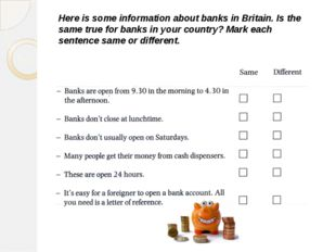 Here is some information about banks in Britain. Is the same true for banks i