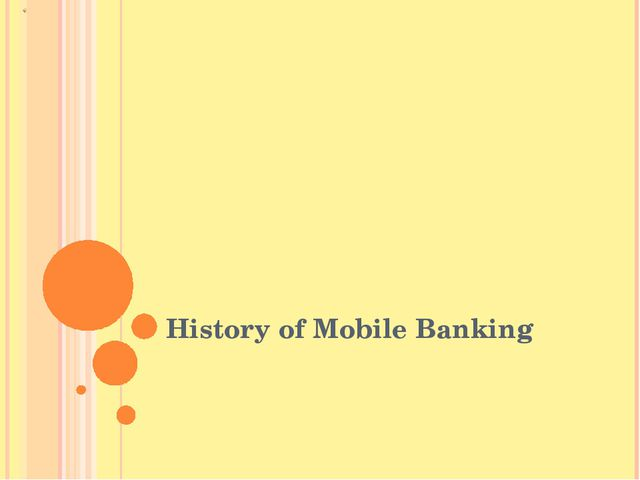 History of Mobile Banking