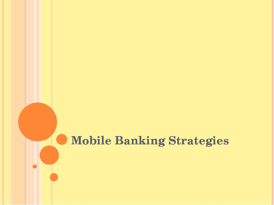 Mobile Banking Strategies