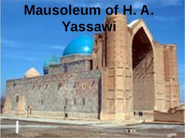 Mausoleum of H. A. Yassawi