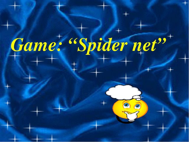 "Game: ""Spider net"""