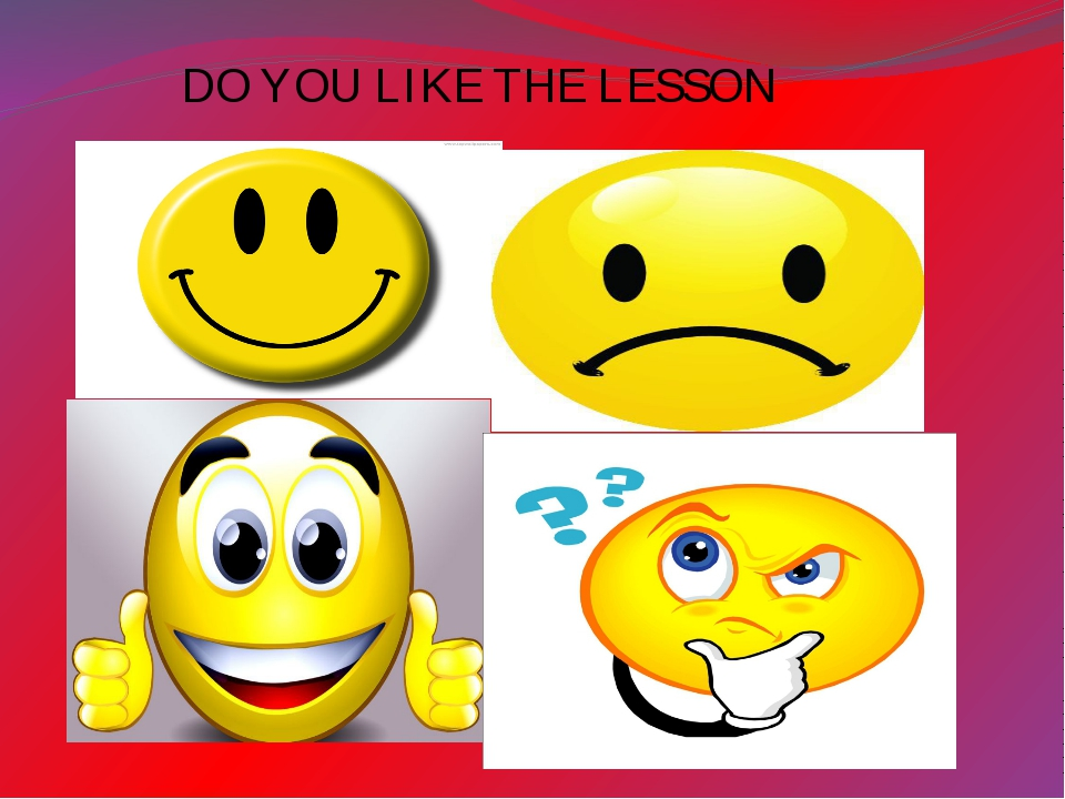 DO YOU LIKE THE LESSON