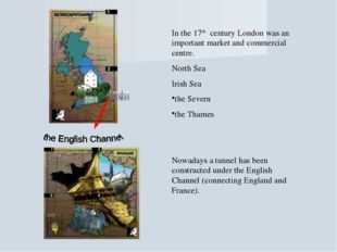 In the 17th century London was an important market and commercial centre. Nor