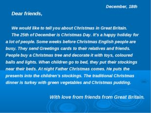 December, 18th Dear friends, We would like to tell you about Christmas in Gr