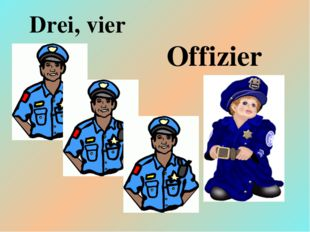 Drei, vier Offizier