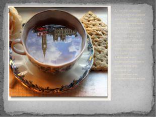 До сих пор англичане считают чай изысканным напитком. Английское чаепитие в р
