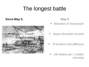 The longest battle Since May 5, liberation of Sevastopol Sapun Mountain Assau