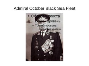 Admiral October Black Sea Fleet