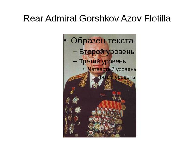 Rear Admiral Gorshkov Azov Flotilla