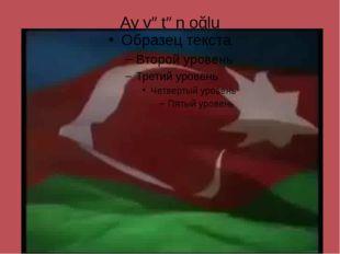 Ay vətən oğlu