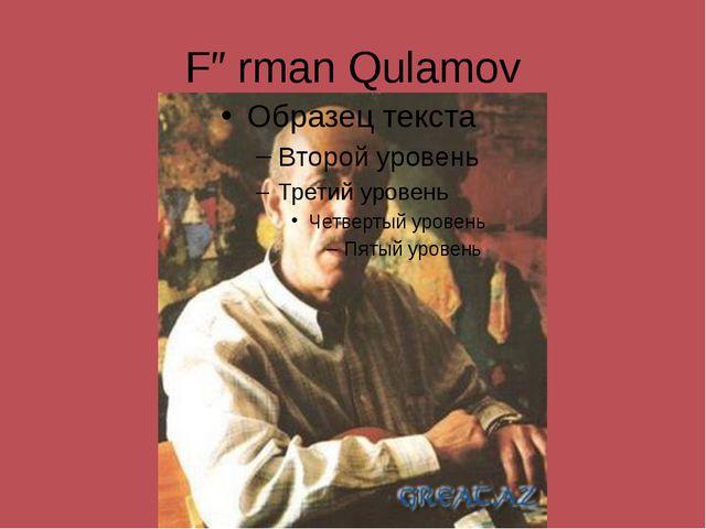 Fərman Qulamov