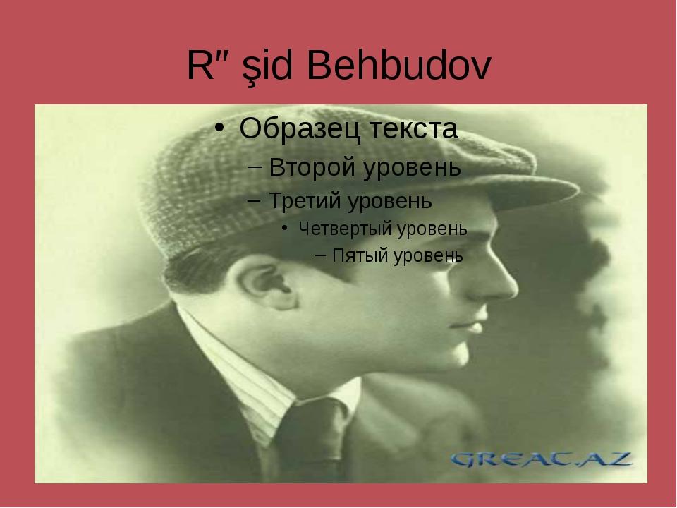 Rəşid Behbudov
