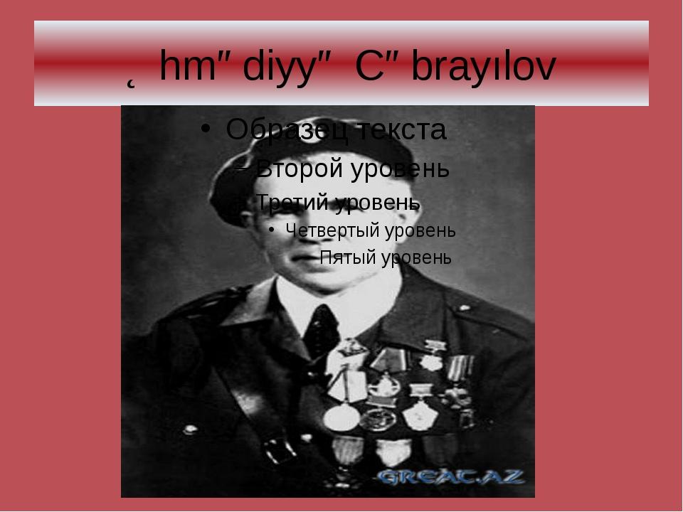 Əhmədiyyə Cəbrayılov