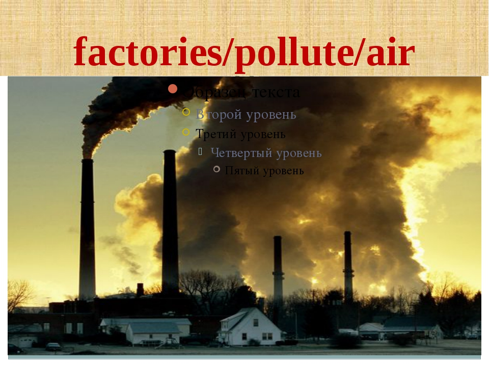 factories/pollute/air