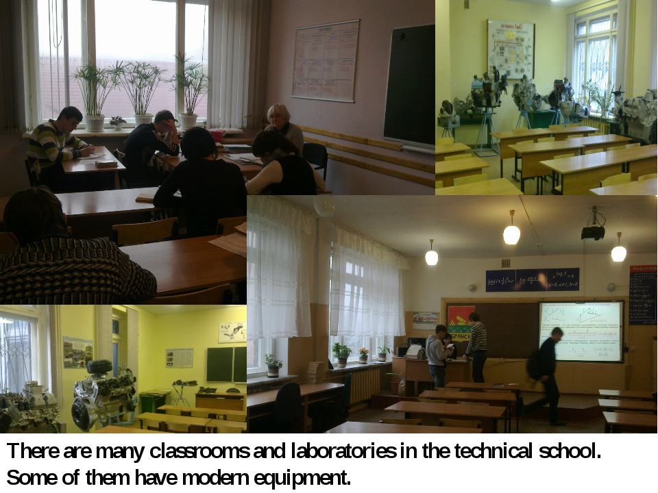 There are many classrooms and laboratories in the technical school. Some of t...