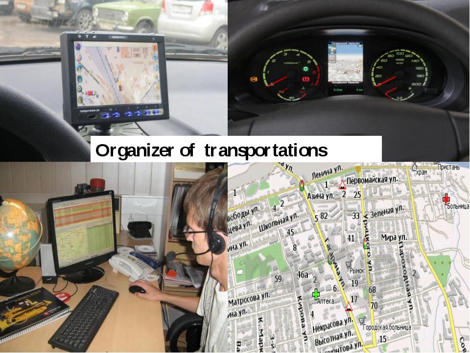 Organizer of transportations