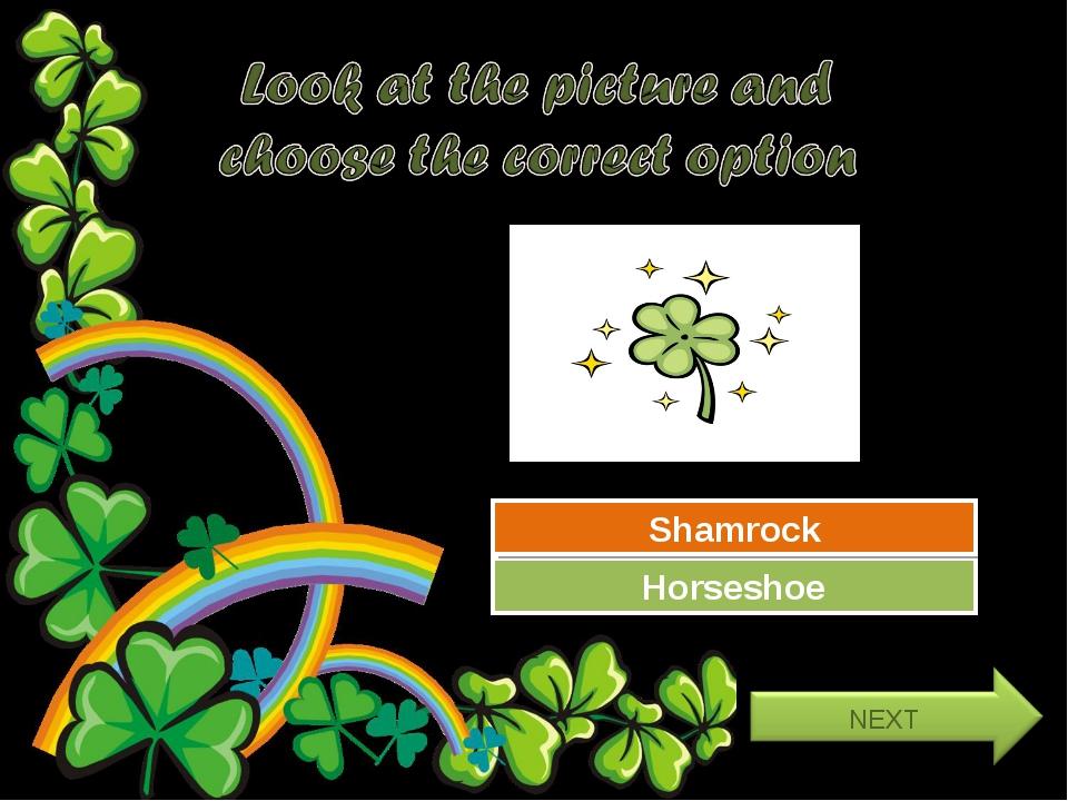 Try Again Great Job! Horseshoe Shamrock