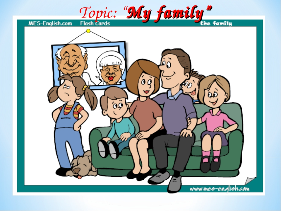 "Topic: ""My family"""