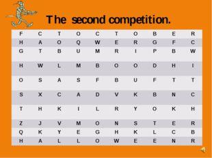The second competition. F C T O C T O B E R H A O Q W E R G F C G T B U M R I