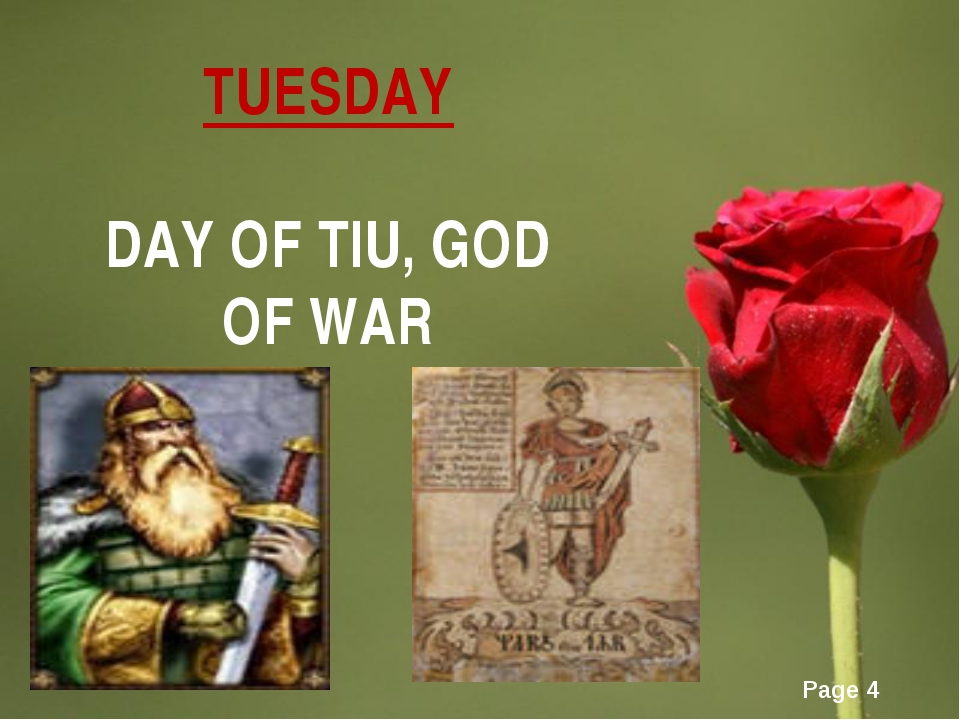 TUESDAY DAY OF TIU, GOD OF WAR Page *