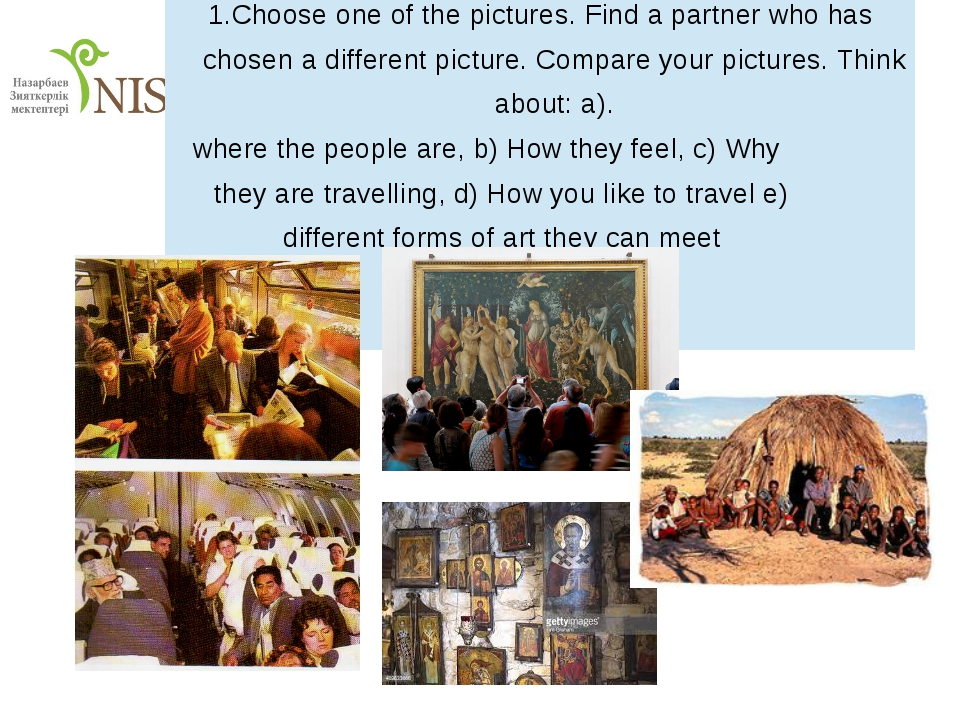 1.Chooseone of the pictures. Find a partner who has chosen a different pictu...