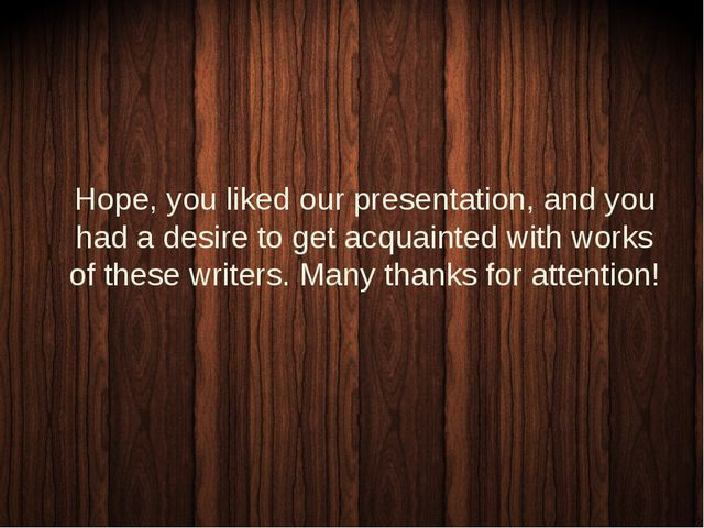 Hope, you liked our presentation, and you had a desire to get acquainted wit...