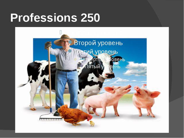 Professions 250