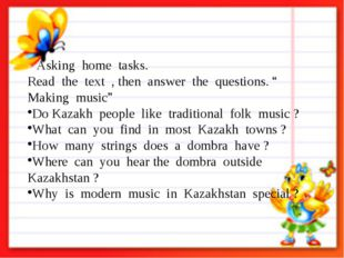 """2. Asking home tasks. Read the text , then answer the questions. """" Making mu"""