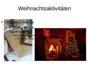 Weihnachtsaktivitäten