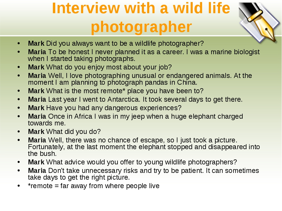 Interview with a wild life photographer Mark Did you always want to be a wild...