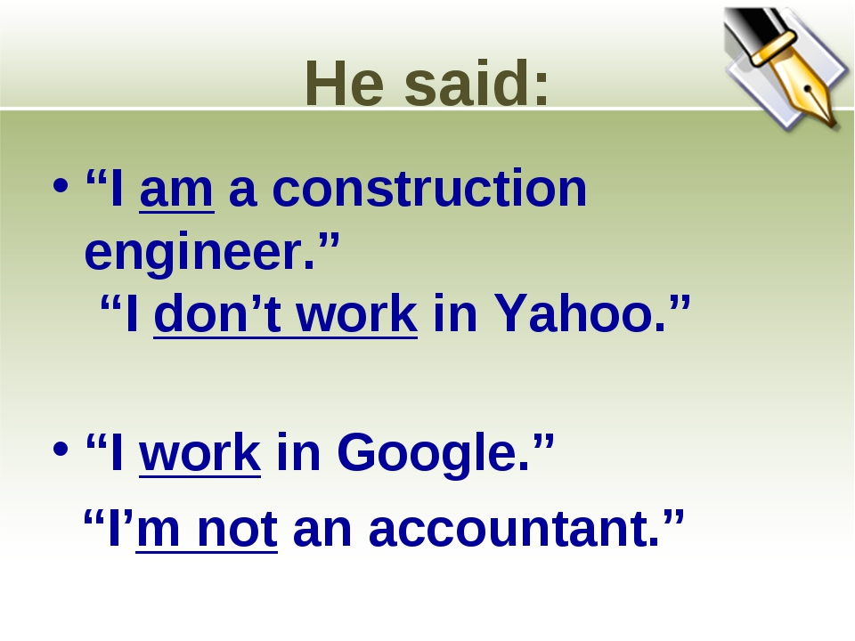 """He said: """"I am a construction engineer."""" """"I don't work in Yahoo."""" """"I work in..."""