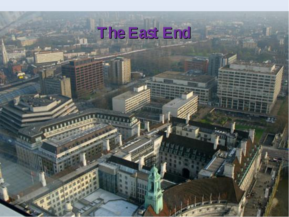The East End